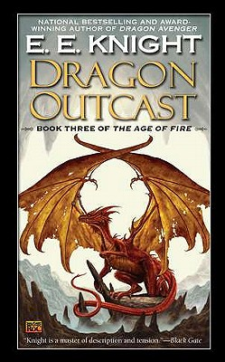 Dragon Outcast By Knight, E. E.